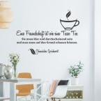 Wandtattoo Spruch - Eine Freundschaft ist wie eine Tasse Tee ...