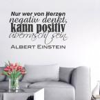 Wandtattoo Zitat - Nur wer von Herzen negativ denkt ...