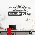 Wandtattoo Spruch - Wo ein Wille ist, ist auch ein Weg