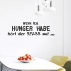 Wandtattoo Spruch - Wenn ich Hunger habe hört der Spaß auf