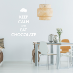 Wandtattoo Spruch - Keep calm and eat chocolate