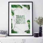 Poster Travel as much as you can