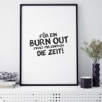 für Burnout fehlt die zeit spruch