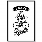 Poster I want to ride my bicycle, mit Rahmen