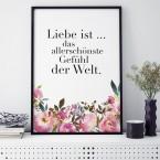 Poster Liebe ist das allerschönste Gefühl der Welt.