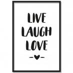Poster Live Laugh Love, mit Rahmen