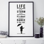 Poster Life isn't about waiting for the storm to pass...