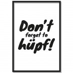 Poster Don't forget to hüpf!