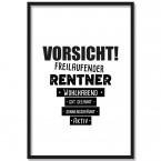 Poster Vorsicht! Freilaufender Rentner...