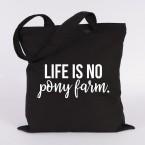 JUNIWORDS Jutebeutel Life is no pony farm.