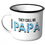 JUNIWORDS Emaille They call me Papa