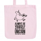 JUNIWORDS Pastell Jutebeutel Always be yourself unless you can be a unicorn then always be a unicorn.