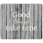 JUNIWORDS Mousepad Good things take time