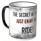 JUNIWORDS Tasse The secret of life, just enjoy the ride!