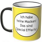 JUNIWORDS Tasse Ich habe keine Macken! Das sind Special Effects!
