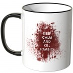JUNIWORDS Tasse Keep calm and kill zombies