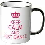 JUNIWORDS Tasse Keep calm and just dance