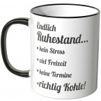 JUNIWORDS Tasse Endlich Ruhestand...- Motiv 3
