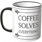 JUNIWORDS Tasse Coffee solves everything