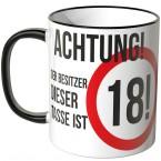 Achtung! Der Besitzer dieser Tasse ist 18!