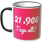 JUNIWORDS Tasse 21.900 Tage alt! (60 Jahre) - pink