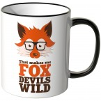 JUNIWORDS Tasse That makes me FOX DEVILS WILD
