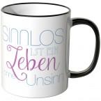 JUNIWORDS Tasse Sinnlos ist ein Leben ohne Unsinn