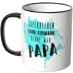 JUNIWORDS Tasse Superhelden ohne Umhang nennt man Papa