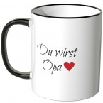 JUNIWORDS Tasse Du wirst Opa