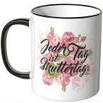 JUNIWORDS Tasse Jeden Tag ist Muttertag.