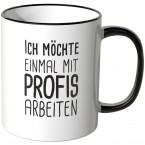JUNIWORDS Tasse Ich möchte einmal mit Profis arbeiten - Motiv 6
