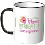 JUNIWORDS Tasse zur Oma befördert - Motiv 7