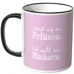 JUNIWORDS Tasse Scheiß auf den Prinzen. Ich will ein Einhorn. - Motiv 6