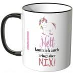 JUNIWORDS Tasse Nett kann ich auch, bringt aber nix!