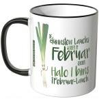 JUNIWORDS Tasse Die dünnsten Lauchs werden im Februar geboren...
