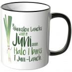 JUNIWORDS Tasse Die dünnsten Lauchs werden im Juni geboren...