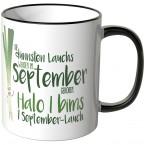 JUNIWORDS Tasse Die dünnsten Lauchs werden im September geboren...
