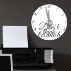 Wandtattoo Uhr - Don't think too much