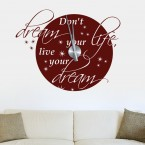 Wandtattoo Uhr - Don't dream your life