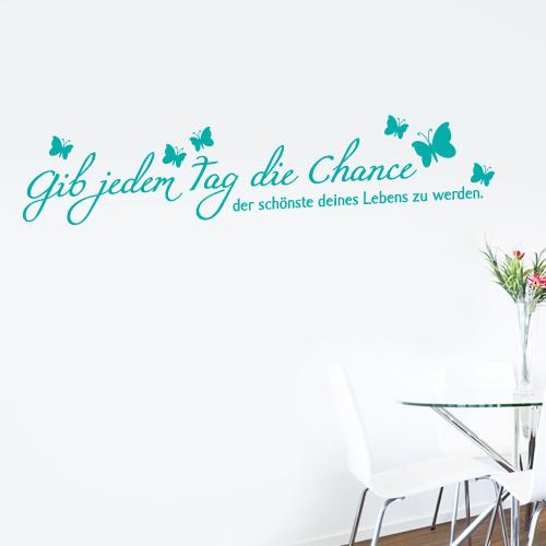 Wandtattoo-Zitat - Gib jedem Tag die Chance